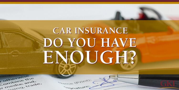 Do You Have Enough Car Insurance?