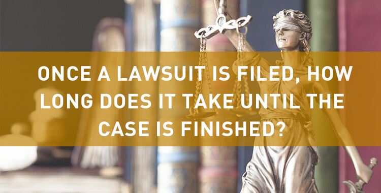Car Accident Lawsuit:  How Long Does it Take Until the Case is Finished