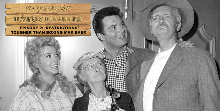 Modern Day Beverly Hillbillies Episode 2: Restrictions Tougher Than Boxing Max Baer