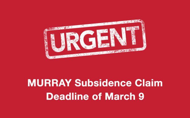 Murray Mine Subsidence Claim