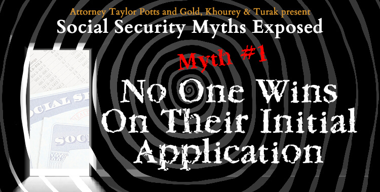 Social Security Disability Myth #1