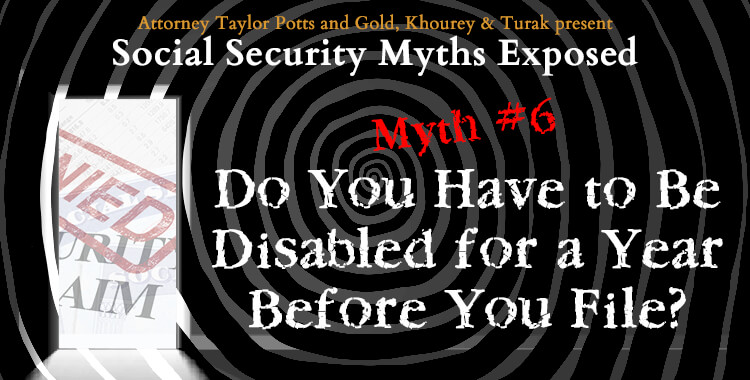 Social Security Myth #6: Disabled for a Year?