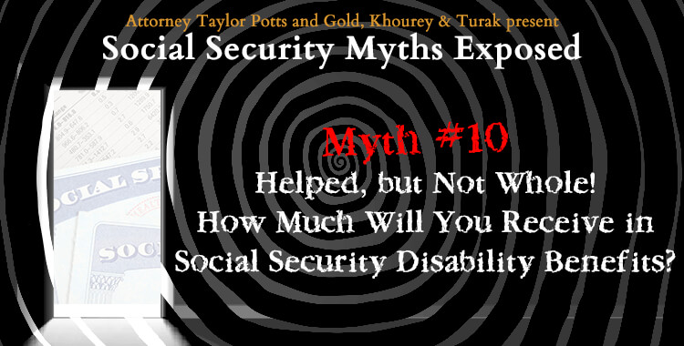 Social Security Myth #10:  How Much Will You Receive?