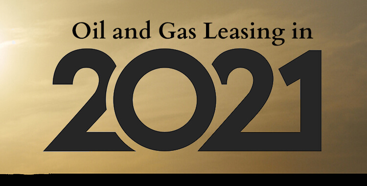 Oil and Gas Leasing in 2021