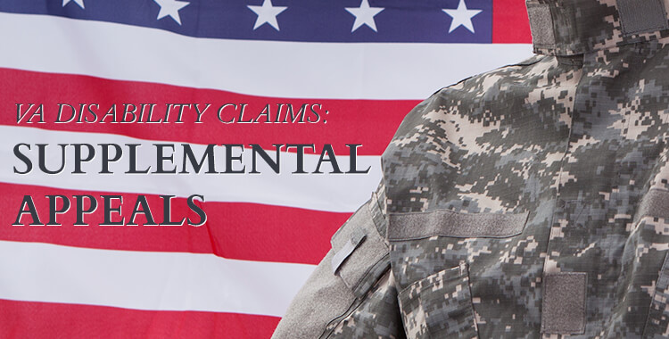 VA Disability Claims: Supplemental Appeals