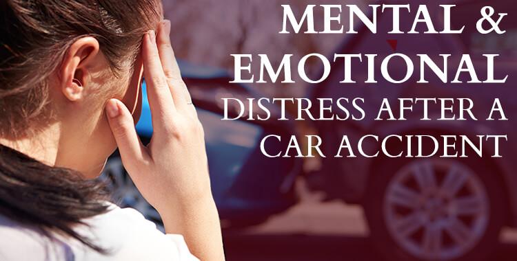 Mental & Emotional Distress After a Car Accident