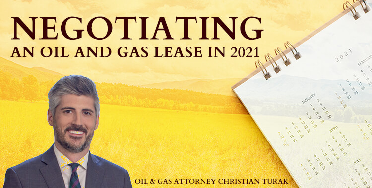 Negotiating an Oil and Gas Lease in 2021