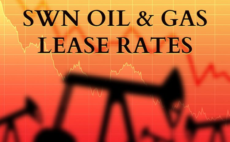 2022 SWN Oil & Gas Lease Rates