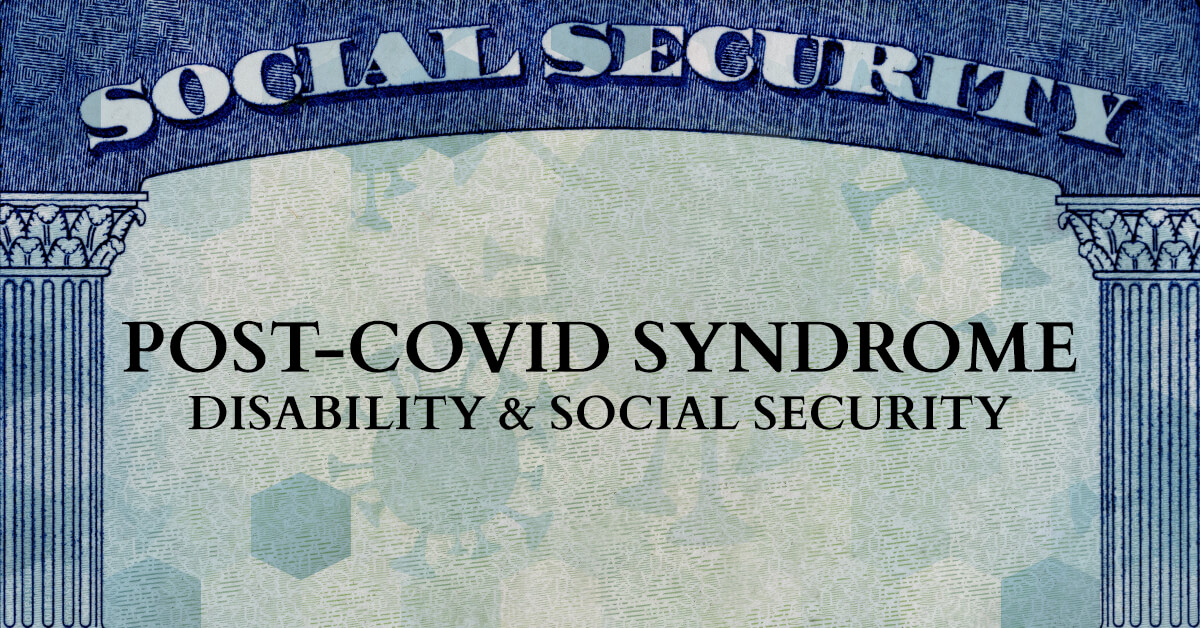 Post-COVID Syndrome Disability & Social Security